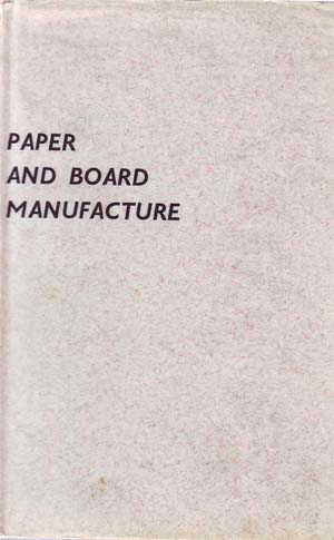 paper and board manufacture 300